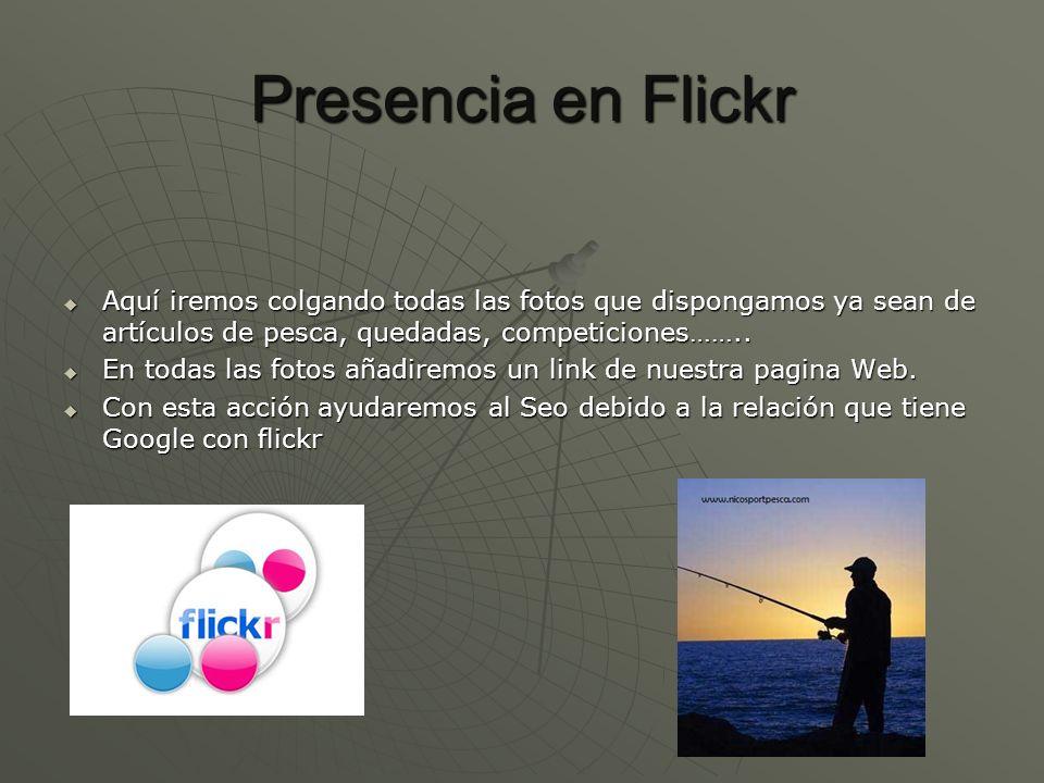 Presencia en Flickr Aquí iremos colgando todas las fotos que dispongamos ya sean de artículos de pesca, quedadas, competiciones…….. Aquí iremos colgan