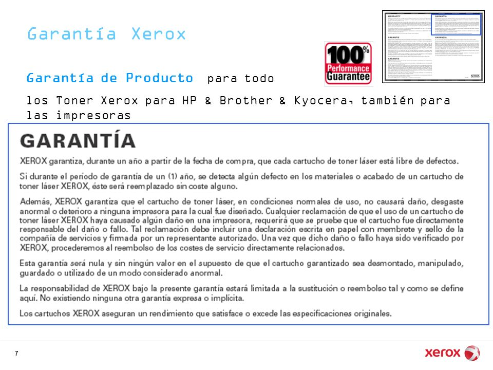 7 Garantía de Producto para todo los Toner Xerox para HP & Brother & Kyocera, también para las impresoras Garantía Xerox