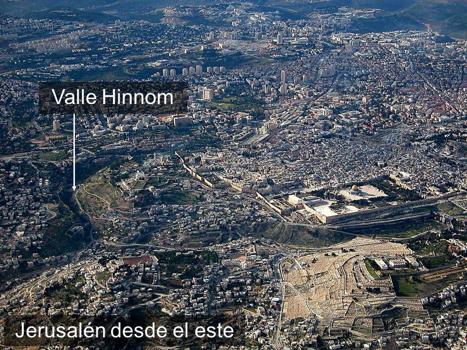 Jerusalén desde el este Valle Hinnom