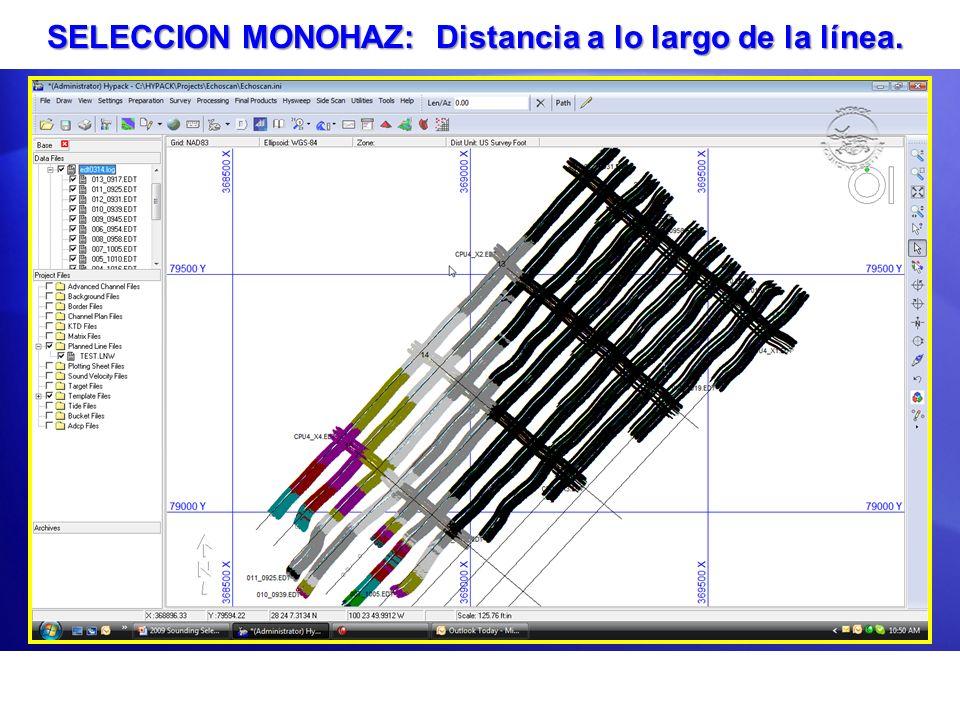 SELECCION MONOHAZ: Distancia a lo largo de la línea.