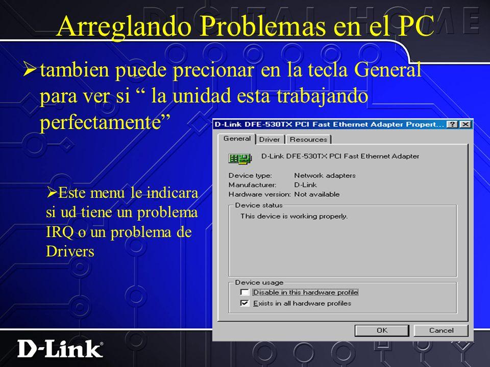 Arreglando Problemas en el PC Precione en Administracion de aparatos. Encuentre el aparato no funcionando y precione en Propiedades
