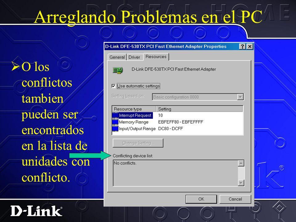 Arreglando Problemas en el PC Conflictos IRQ tambien pueden ser encontrado en estatos de unidad.