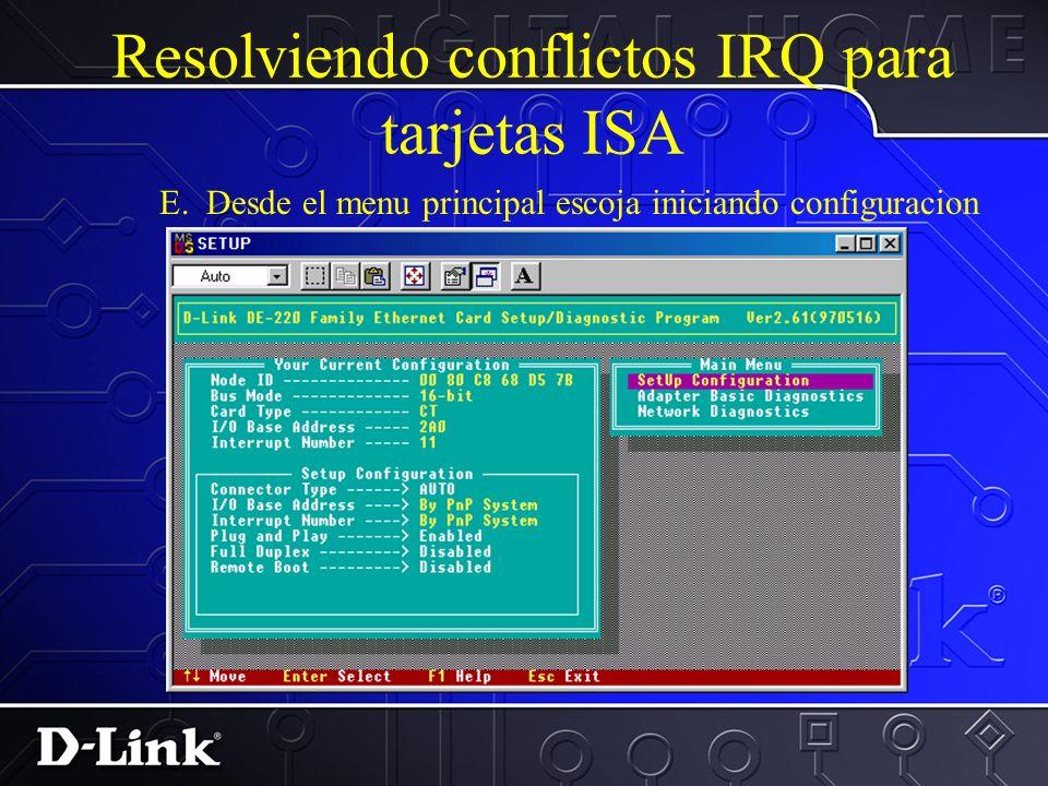 Resolviendo conflictos IRQ para tarjetas ISA D. Vera el Menu de Bienvenida