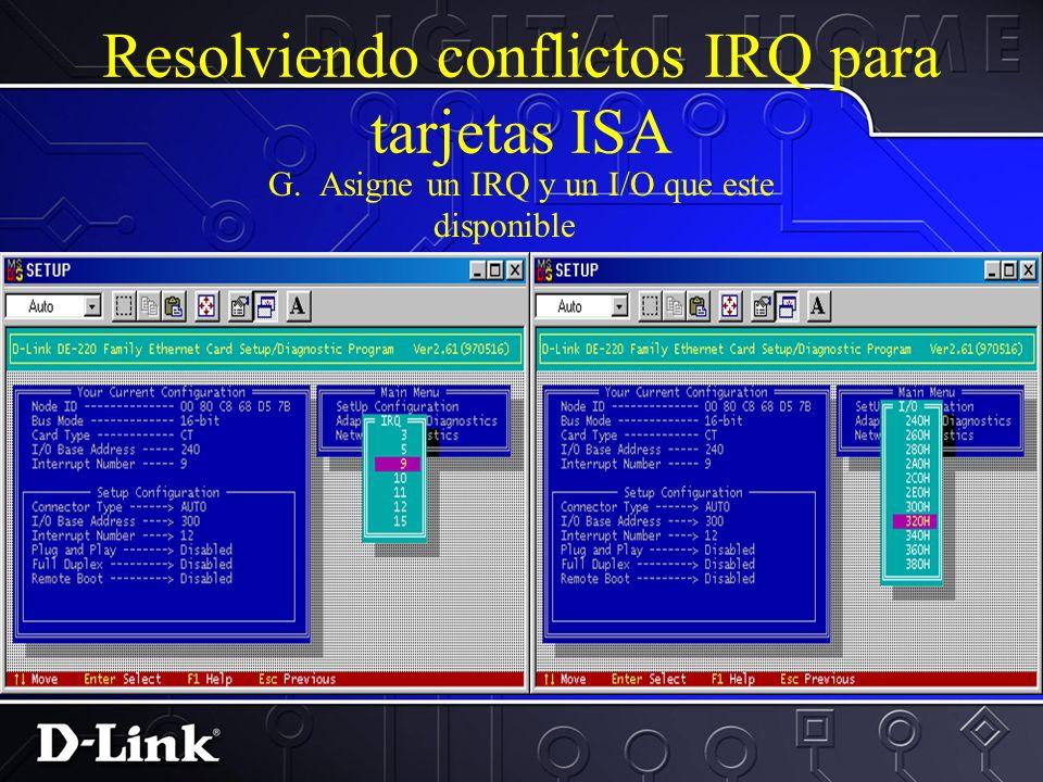 Resolviendo conflictos IRQ para tarjetas ISA F. Desabilite PnP