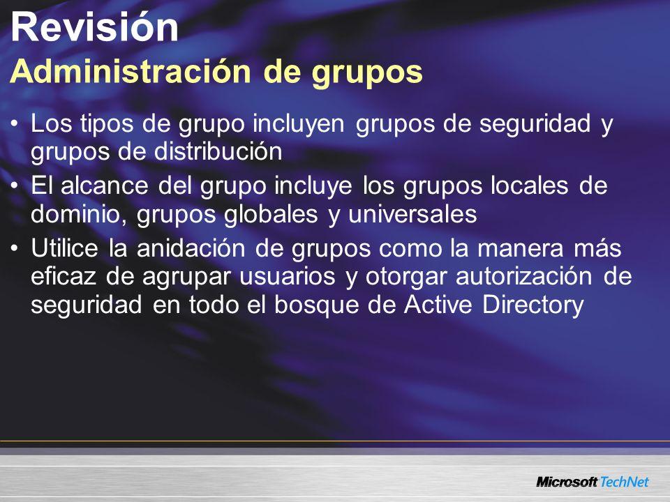 Revisión Tipos de grupo y alcance ¿Qué tipos de Grupos se pueden utilizar como grupos de distribución.