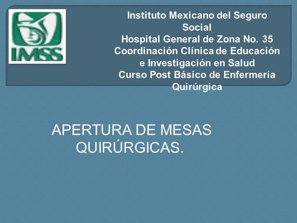 Instituto Mexicano del Seguro Social Hospital General de Zona No. 35 Coordinación Clínica de Educación e Investigación en Salud Curso Post Básico de E