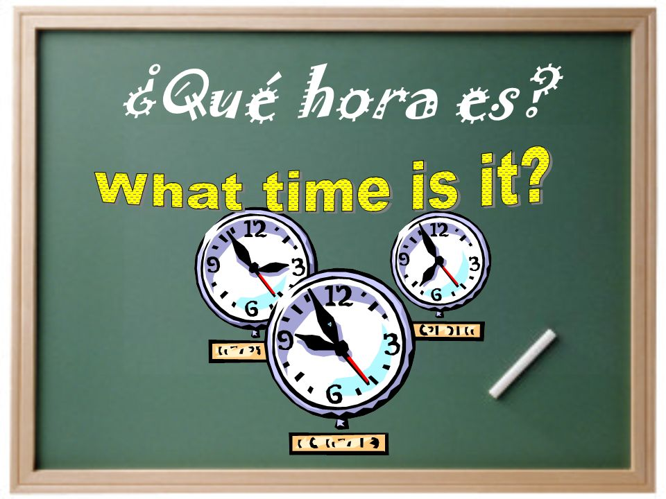 Las Respuestas… 1.Son las cinco y media de la tarde.