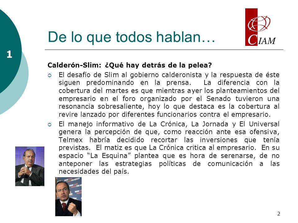 2 De lo que todos hablan… Calderón-Slim: ¿Qué hay detrás de la pelea.