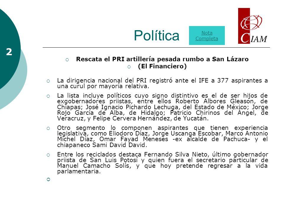 Política Rescata el PRI artillería pesada rumbo a San Lázaro (El Financiero) La dirigencia nacional del PRI registró ante el IFE a 377 aspirantes a una curul por mayoría relativa.