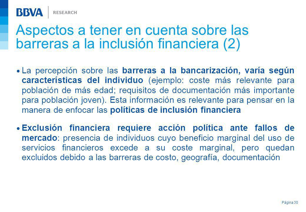 Aspectos a tener en cuenta sobre las barreras a la inclusión financiera (2) La percepción sobre las barreras a la bancarización, varía según caracterí