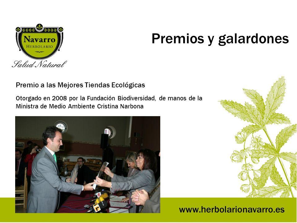 Premios y galardones Premio a las Mejores Tiendas Ecológicas Otorgado en 2008 por la Fundación Biodiversidad, de manos de la Ministra de Medio Ambient