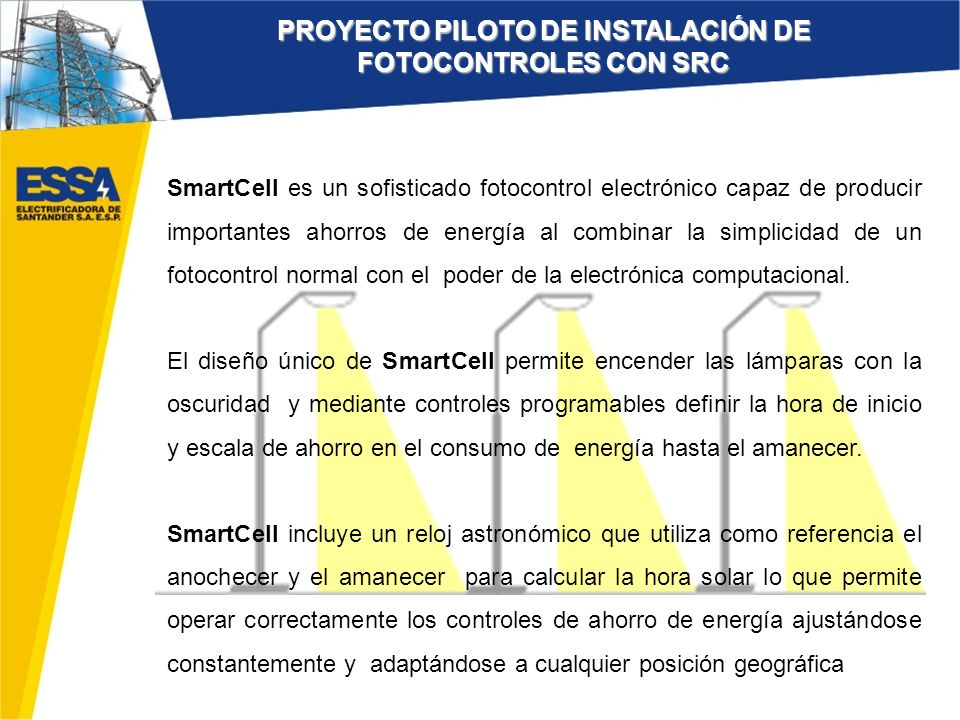 SmartCell es un sofisticado fotocontrol electrónico capaz de producir importantes ahorros de energía al combinar la simplicidad de un fotocontrol norm