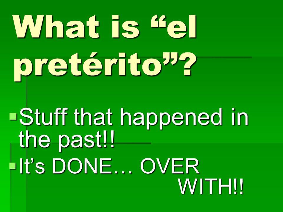 El pretérito: verbos en -AR