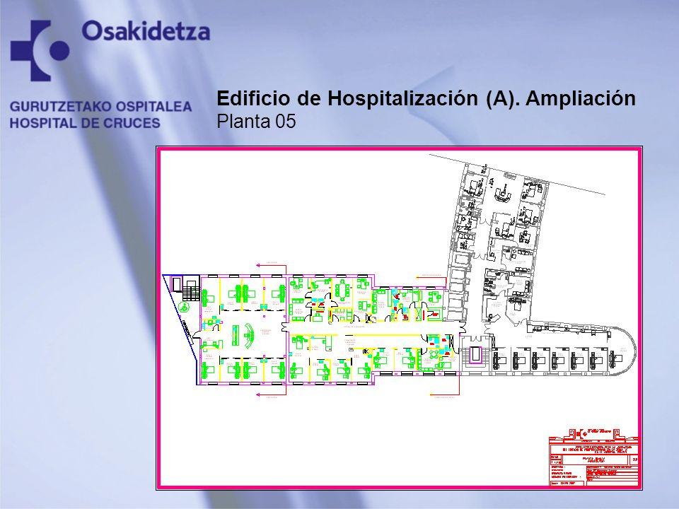 Edificio de Hospitalización (A). Ampliación Planta 05