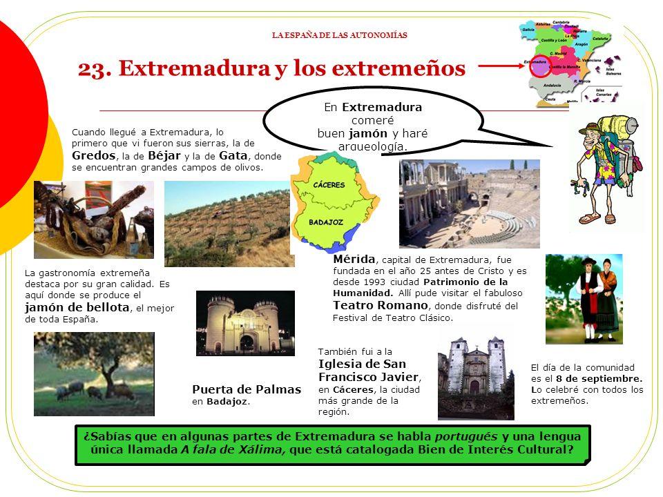 En Extremadura comeré buen jamón y haré arqueología.