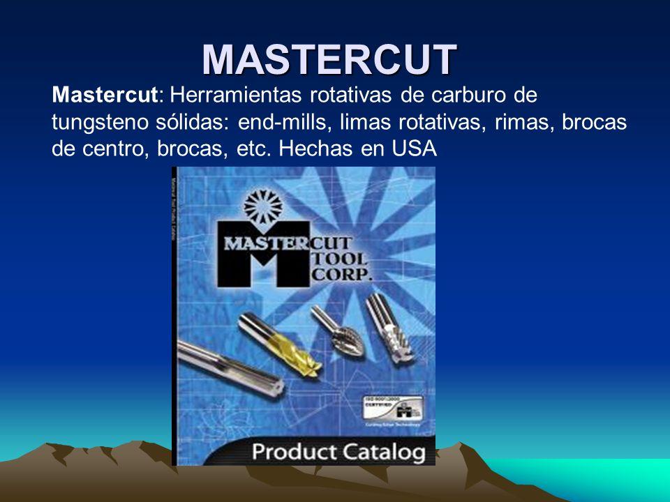 MASTERCUT Mastercut: Herramientas rotativas de carburo de tungsteno sólidas: end-mills, limas rotativas, rimas, brocas de centro, brocas, etc. Hechas