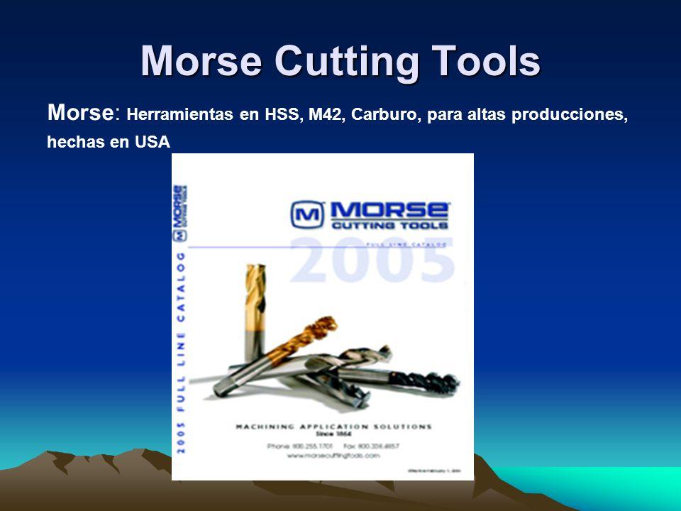 Morse Cutting Tools Morse: Herramientas en HSS, M42, Carburo, para altas producciones, hechas en USA