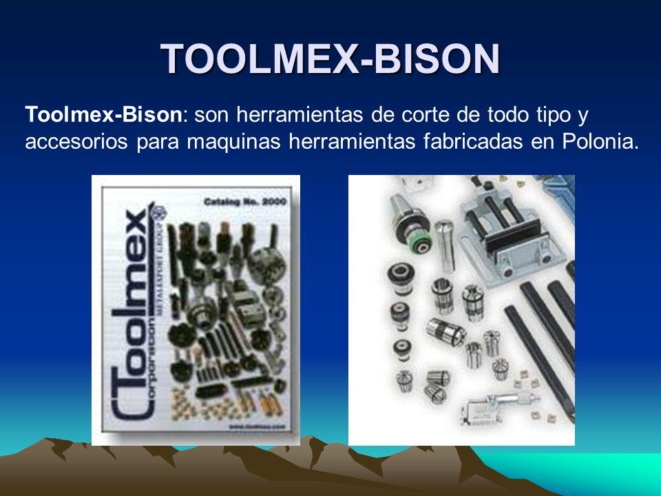 TOOLMEX-BISON Toolmex-Bison: son herramientas de corte de todo tipo y accesorios para maquinas herramientas fabricadas en Polonia.