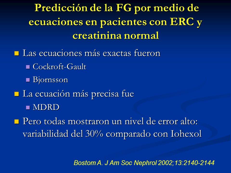 Predicción de la FG por medio de ecuaciones en pacientes con ERC y creatinina normal Predicción de la FG por medio de ecuaciones en pacientes con ERC