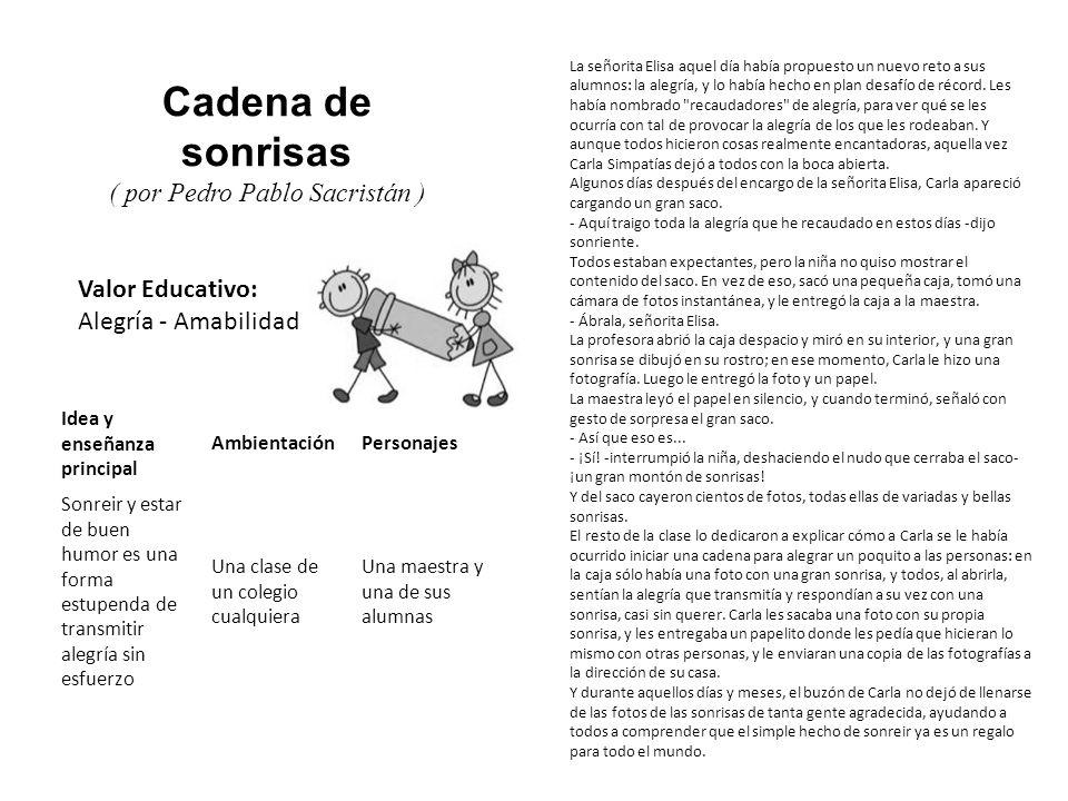 Valor Educativo: Consideración Tomás Tarambana y su tambor ( por Pedro Pablo Sacristán ) Tomás Tarambana era un niño de plastilina naranja y azul que vivía en un colegio.