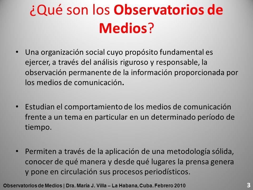 ¿Qué son los Observatorios de Medios? Una organización social cuyo propósito fundamental es ejercer, a través del análisis riguroso y responsable, la
