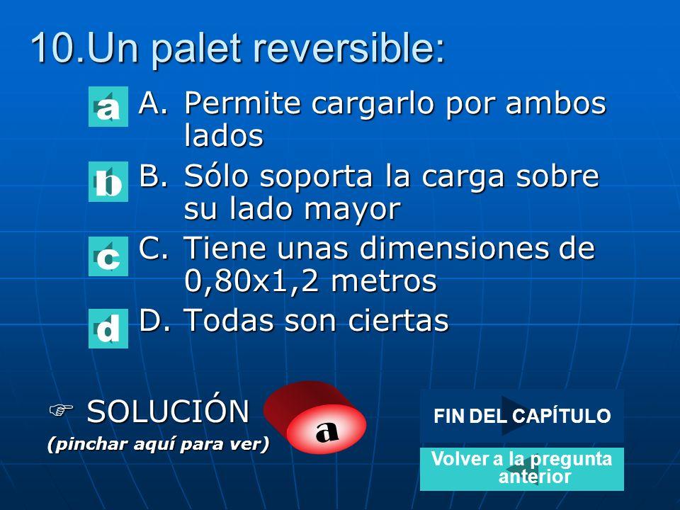 9.La siguiente imagen corresponde a: A.Palet reversible de 2 lados B.Palet no reversible de dos lados C.Palet reversible de 4 lados D.Palet no reversi