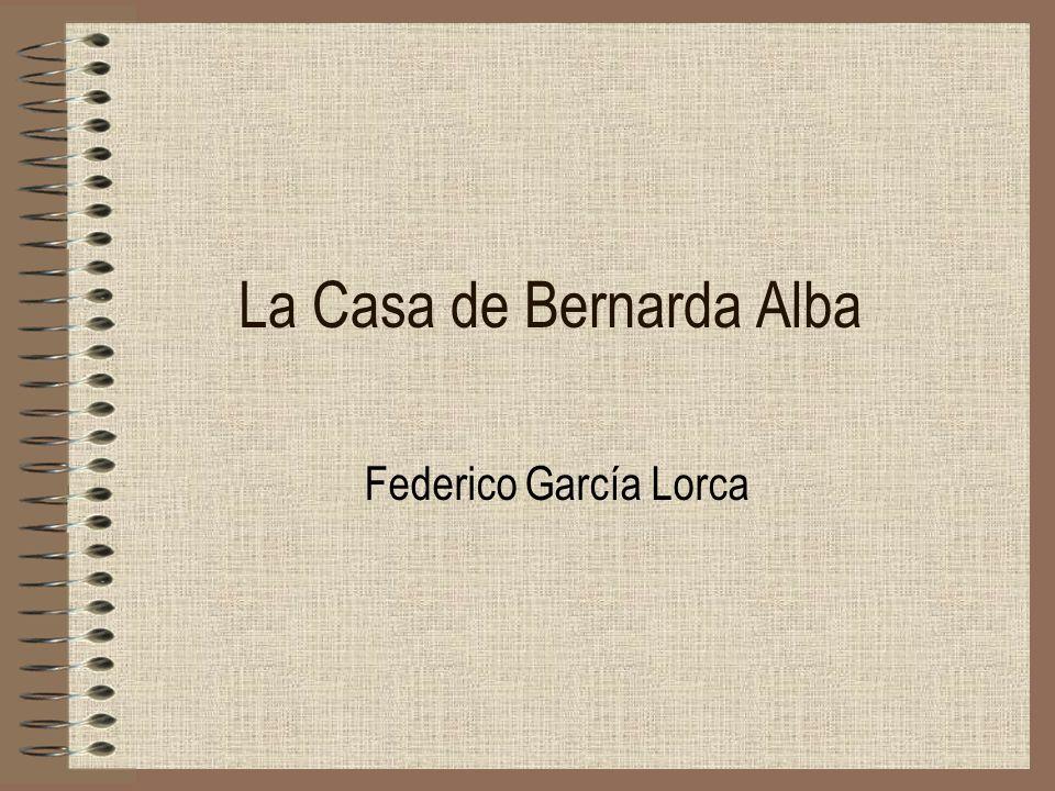 La Casa de Bernarda Alba Federico García Lorca