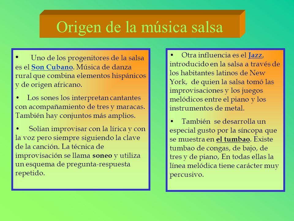 Uno de los progenitores de la salsa es el Son Cubano. Música de danza rural que combina elementos hispánicos y de origen africano. Son Cubano Los sone