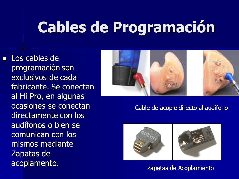 Cables de Programación Los cables de programación son exclusivos de cada fabricante. Se conectan al Hi Pro, en algunas ocasiones se conectan directame