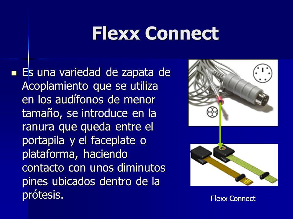 Flexx Connect Es una variedad de zapata de Acoplamiento que se utiliza en los audífonos de menor tamaño, se introduce en la ranura que queda entre el