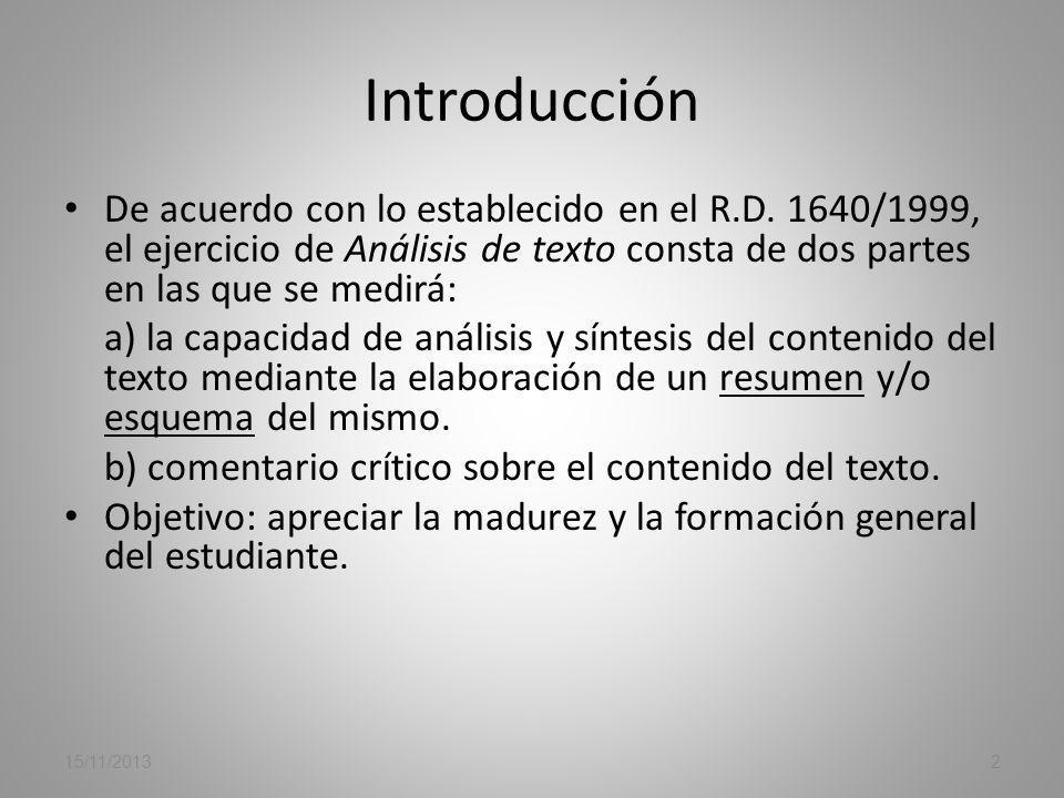 SELECTIVIDAD: COMENTARIO DE TEXTO LENGUA ESPAÑOLA Ponencia de Lengua 15/11/20131