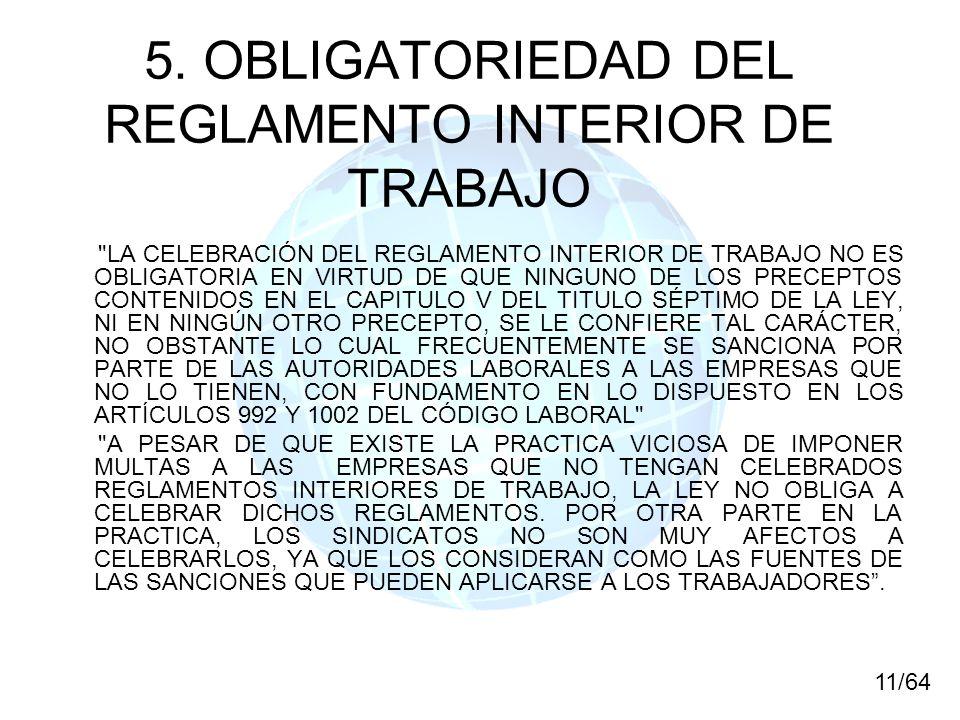 5. OBLIGATORIEDAD DEL REGLAMENTO INTERIOR DE TRABAJO