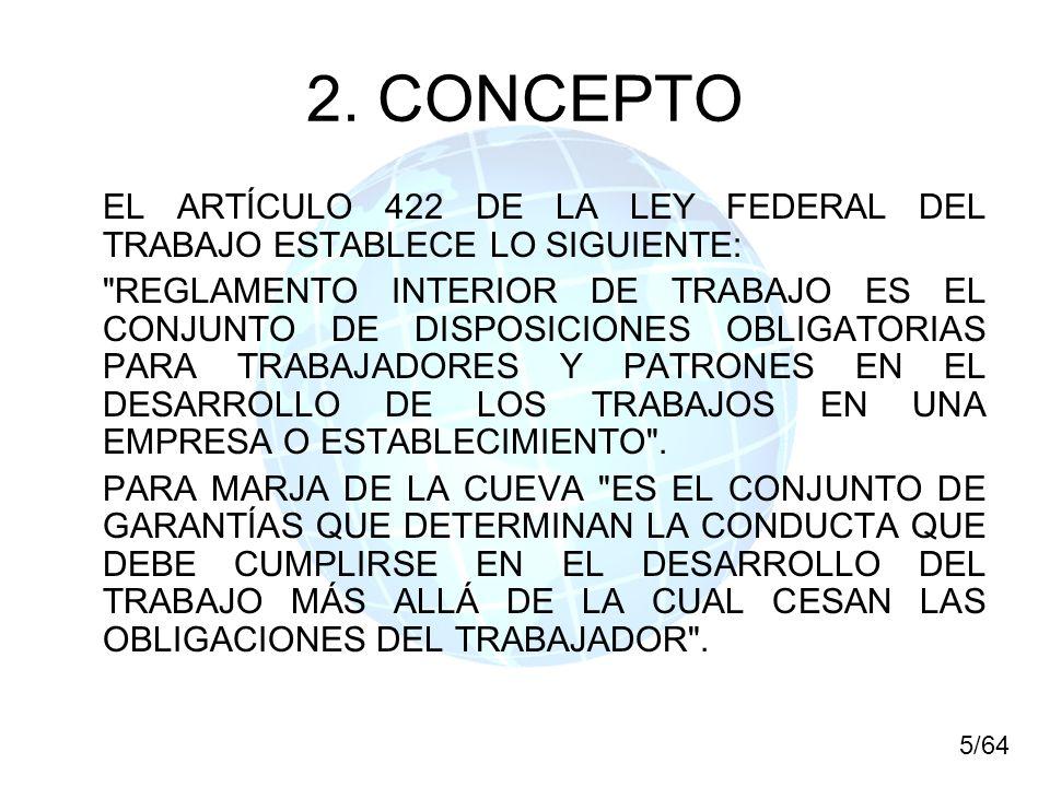 2. CONCEPTO EL ARTÍCULO 422 DE LA LEY FEDERAL DEL TRABAJO ESTABLECE LO SIGUIENTE:
