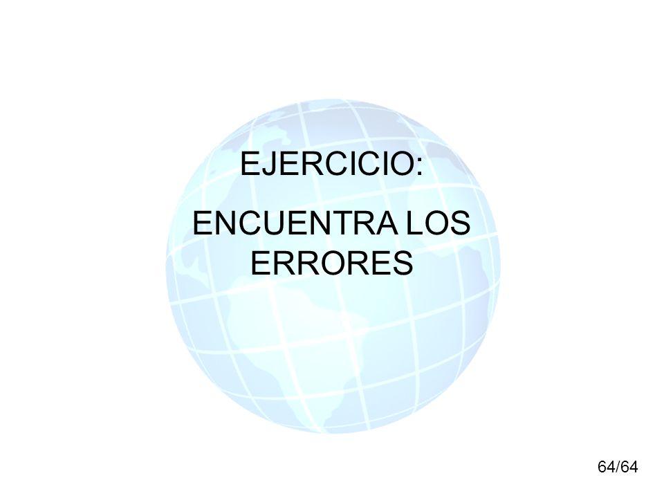 64/64 EJERCICIO: ENCUENTRA LOS ERRORES