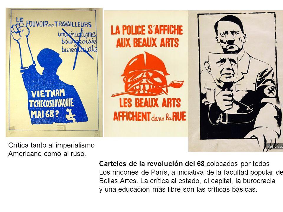 Carteles de la revolución del 68 colocados por todos Los rincones de París, a iniciativa de la facultad popular de Bellas Artes. La crítica al estado,