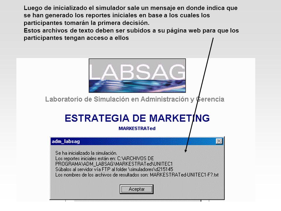 Luego de inicializado el simulador sale un mensaje en donde indica que se han generado los reportes iniciales en base a los cuales los participantes t