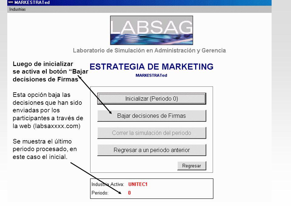 Luego de inicializar se activa el botón Bajar decisiones de Firmas Esta opción baja las decisiones que han sido enviadas por los participantes a travé