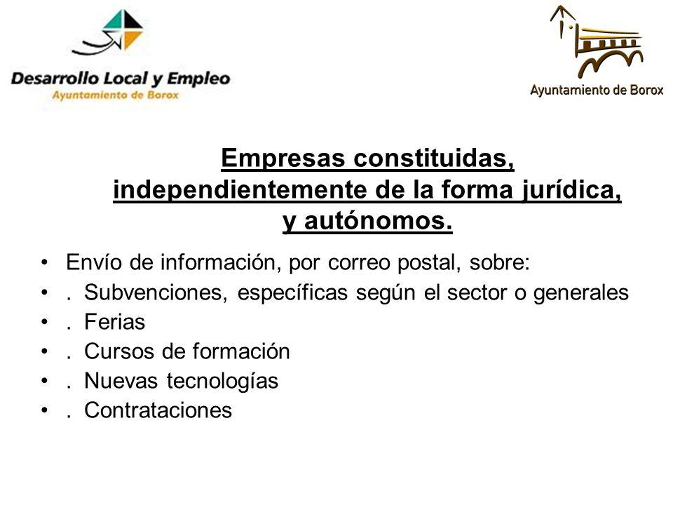 Empresas constituidas, independientemente de la forma jurídica, y autónomos. Envío de información, por correo postal, sobre:. Subvenciones, específica