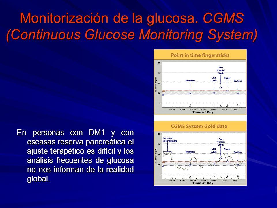 Monitorización de la glucosa. CGMS (Continuous Glucose Monitoring System) En personas con DM1 y con escasas reserva pancreática el ajuste terapético e