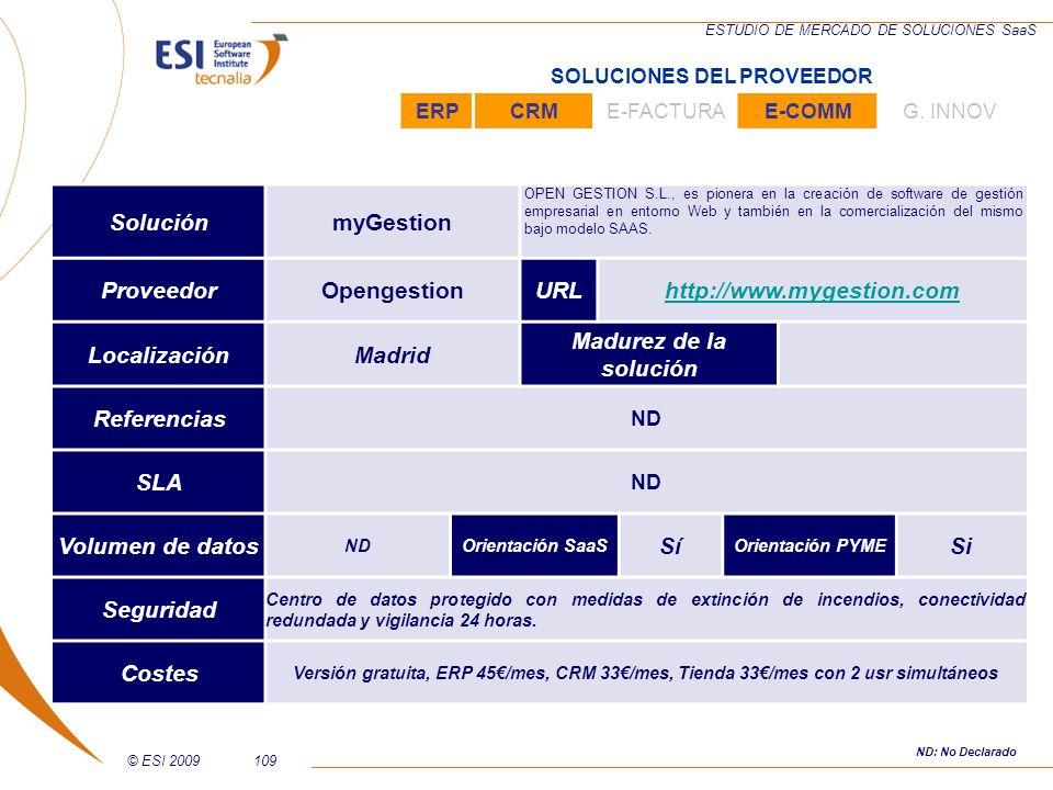 © ESI 2009109 ESTUDIO DE MERCADO DE SOLUCIONES SaaS SoluciónmyGestion OPEN GESTION S.L., es pionera en la creación de software de gestión empresarial