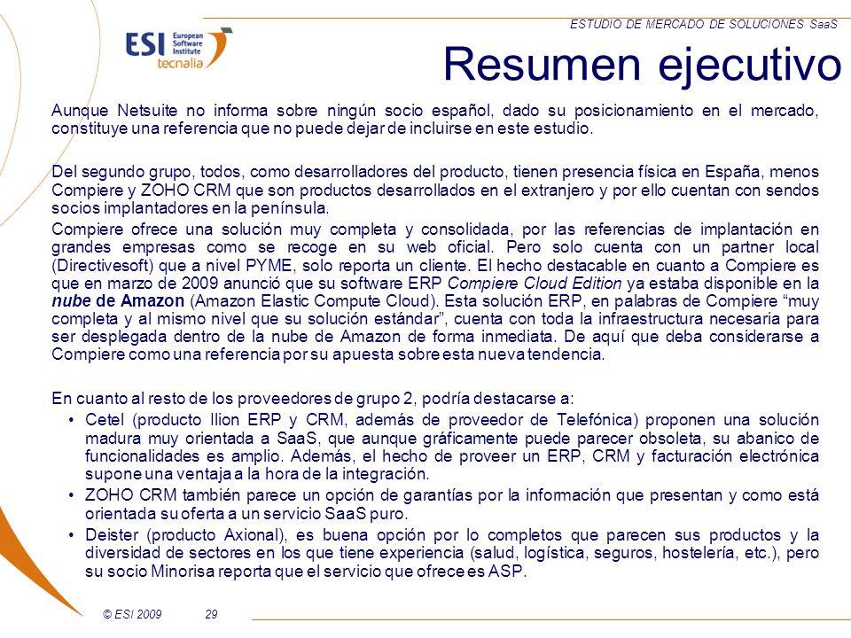 © ESI 200929 ESTUDIO DE MERCADO DE SOLUCIONES SaaS Aunque Netsuite no informa sobre ningún socio español, dado su posicionamiento en el mercado, const