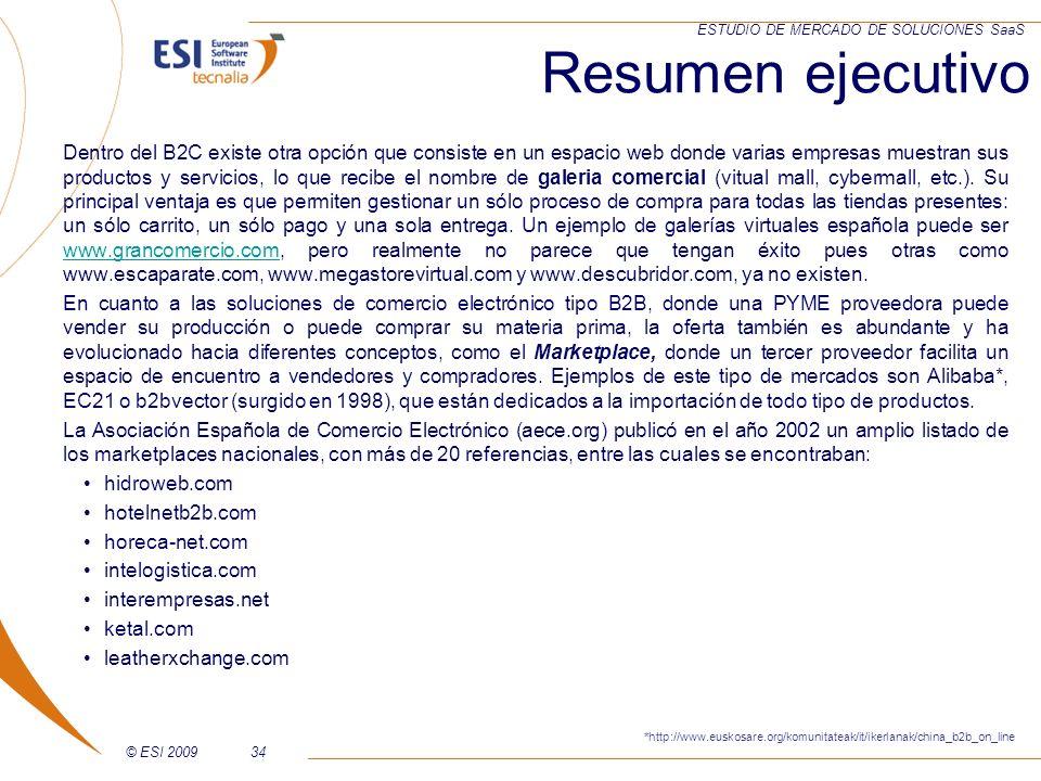 © ESI 200934 ESTUDIO DE MERCADO DE SOLUCIONES SaaS Dentro del B2C existe otra opción que consiste en un espacio web donde varias empresas muestran sus
