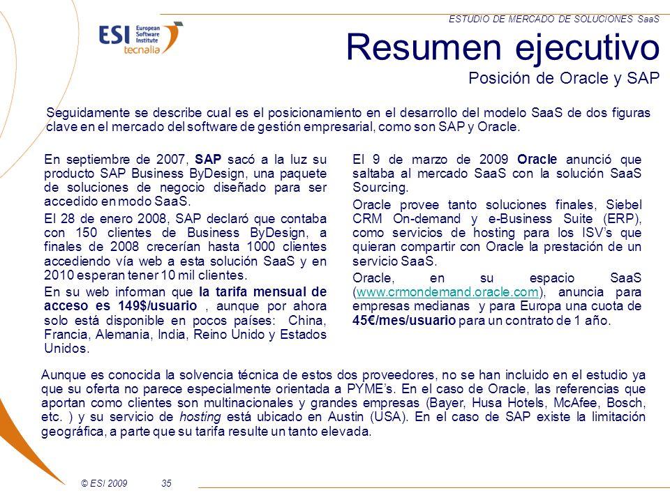 © ESI 200935 ESTUDIO DE MERCADO DE SOLUCIONES SaaS En septiembre de 2007, SAP sacó a la luz su producto SAP Business ByDesign, una paquete de solucion