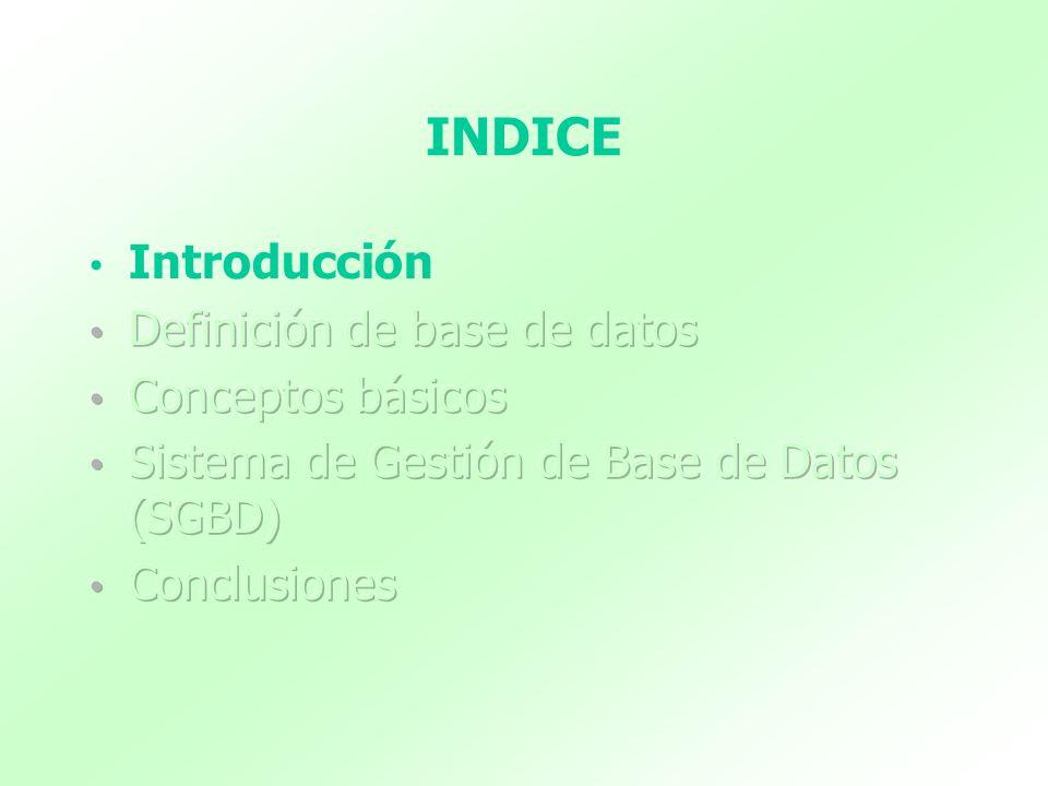 Características deseables en un SGBD Restricción de los accesos no autorizados Control de la redundancia Almacenamiento persistente de objetos y estructuras de datos de programas Inferencias en la base de datos mediante reglas de deducción Suministro de múltiples interfaces con los usuarios Representación de vínculos complejos entre los datos