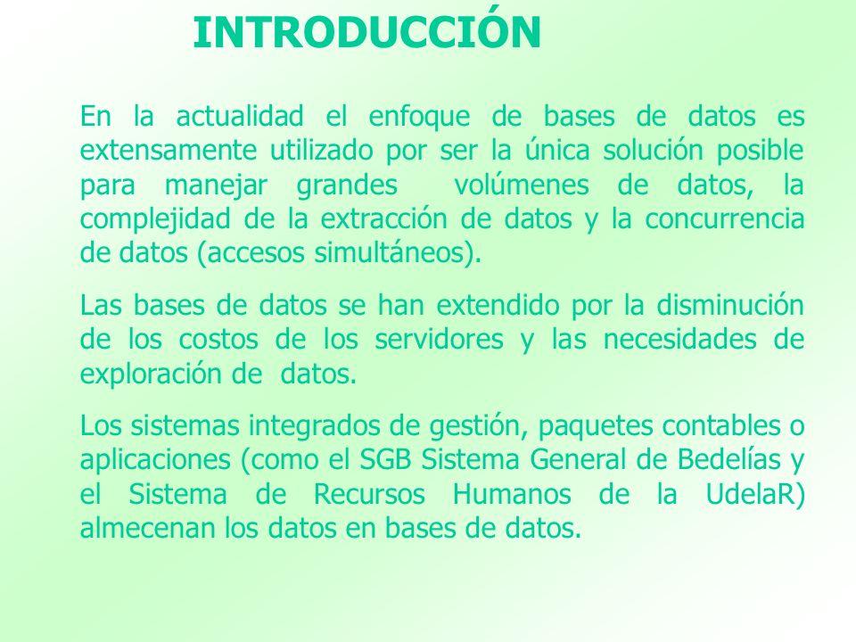 Algunos sistemas utilizan bases de datos propietarias y otros continùan utilizando archivos tradicionales.