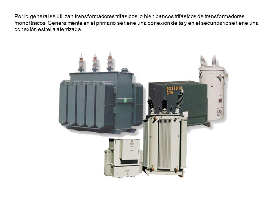 Por lo general se utilizan transformadores trifásicos, o bien bancos trifásicos de transformadores monofásicos. Generalmente en el primario se tiene u