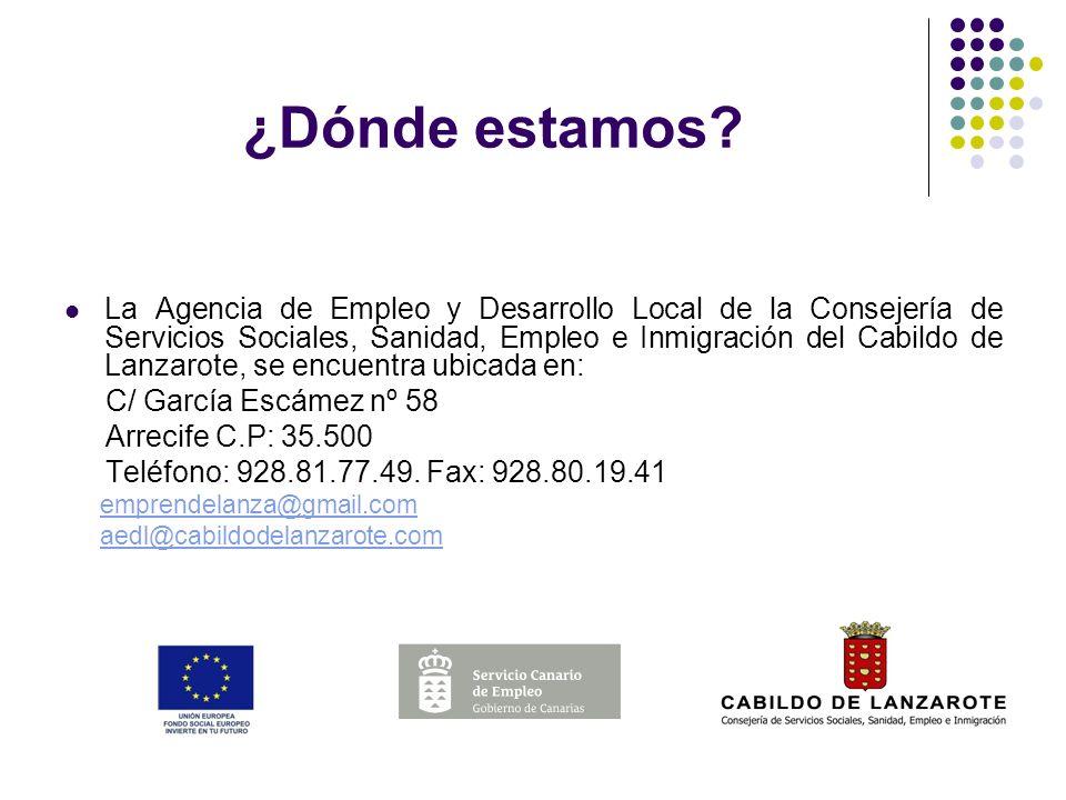 ¿Dónde estamos? La Agencia de Empleo y Desarrollo Local de la Consejería de Servicios Sociales, Sanidad, Empleo e Inmigración del Cabildo de Lanzarote