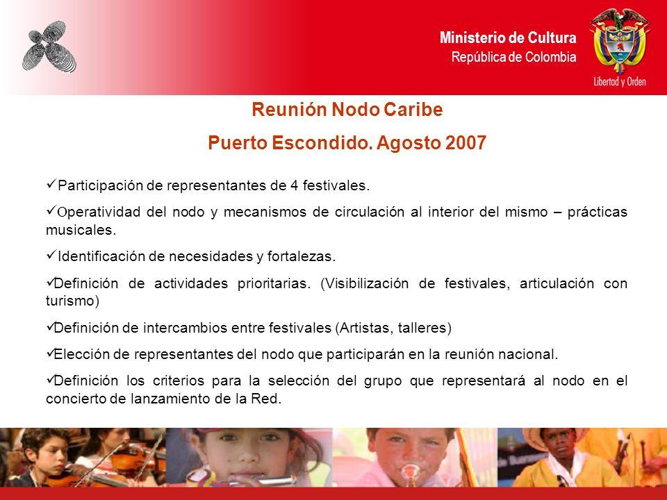 Ministerio de Cultura República de Colombia Reunión Nodo Caribe Puerto Escondido.