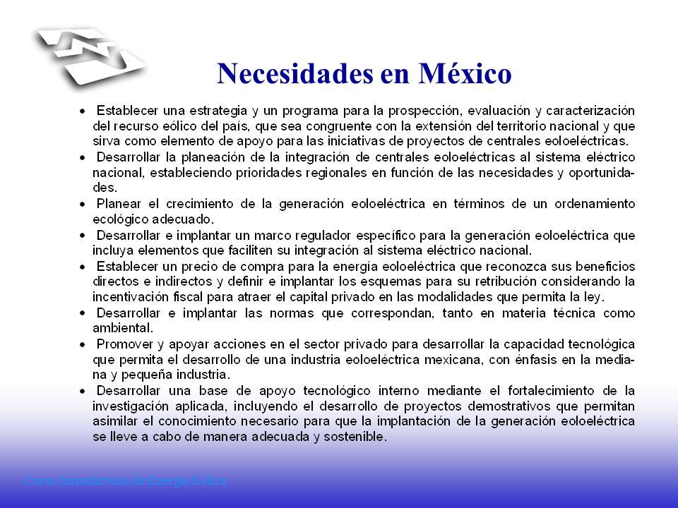 Curso Introductorio de Energía Eólica Necesidades en México