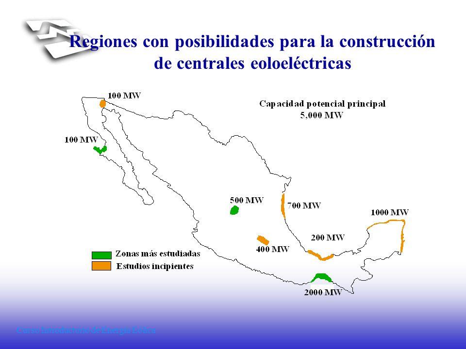 Curso Introductorio de Energía Eólica Regiones con posibilidades para la construcción de centrales eoloeléctricas